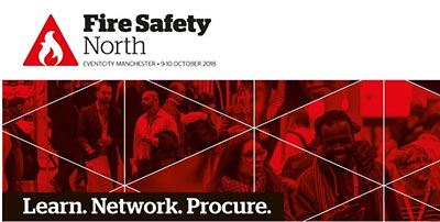 Fire Safety North returns to Manchester. Learn. Network. Procure.